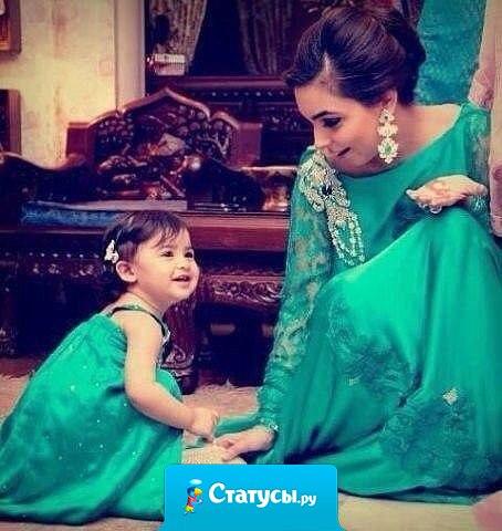 Сокровище матери - это ее дочь.